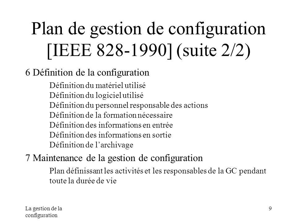 Plan de gestion de configuration [IEEE 828-1990] (suite 2/2)